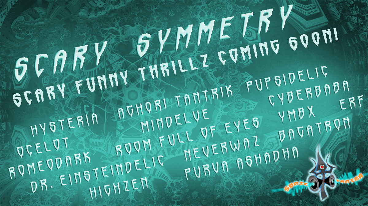 VA – Scary Symmetry (Comin' soon!), New DarkPsy Videos & More!