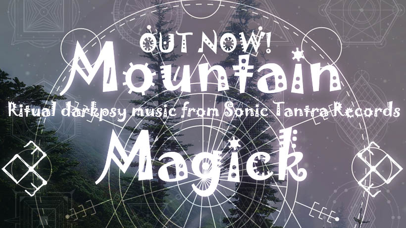 New DarkPsy compilation – Mountain Magick is out now!